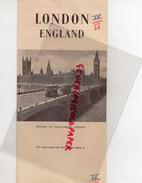 ANGLETERRE - LONDON ENGLAND- DEPLIANT TOURISTIQUE ANNEES 40- TRAVEL BUREAU MULLER - BASLE  SWITZERLAND - Dépliants Turistici