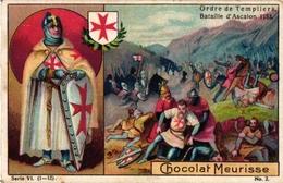 11 Cards C1900 PubL.Chocolat Meurisse MEDAILLES  Ordres Honorifiques, Chivalry De La Jarretière, Templiers ERETEKENS - Other