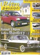 Revue Auto RETRO PASSION N° 198: Renault 5 Alpine, Simca Chambord, ROVIN D2 1949,Roadster AC, 24 Heures Du Mans 2007,BTB - Auto/Motor