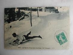 SCENES ET TYPES - Les Sports D'hiver Dans Les Alpes - En Toboggan - Sport Invernali