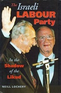Israeli Labour Party: In The Shadow Of The Likud By Neill Lochery (ISBN 9780863722172) - Books, Magazines, Comics