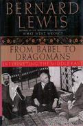 From Babel To Dragomans: Interpreting The Middle East By Lewis, Bernard - History