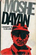 Moshe Dayan; A Biography By Lau-Lavie, Naphtali (ISBN 9780853030041) - Books, Magazines, Comics