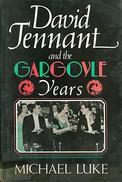 David Tenant And The Gargoyle Years By Luke, Michael (ISBN 9780297811244)