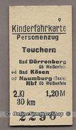 Pappfahrkarte  (DDR Reichsbahn)-->  Teuchern - Bad Dürrenberg üb Weißenfels Od Bad Kösen Od Naumburg - Bahn