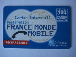 "INTERCALL  PU66   "" Neuve Non Gratter ""  FRANCE MONDE GSM - France"