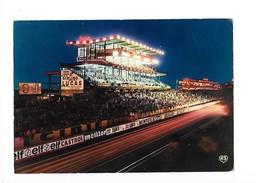 LES 24 HEURES DU MANS LA NUIT (cpsm 72)   -   - L 1 - Le Mans