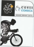 MAGNET LE TOUR DE FRANCE 100 ANS GRAND DEPART 2013 CORSE VELO CYCLISME COURSE - Sports