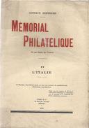 MEMORIAL PHILATELIQUE TOME 4 L'Italie - Timbres