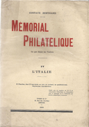 MEMORIAL PHILATELIQUE TOME 4 L'Italie - Autres Livres