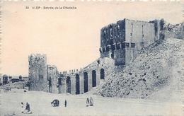 ¤¤  -  30   -  SYRIE  -  ALEP  -  Entrée De La Citadelle  -  ¤¤ - Syrië
