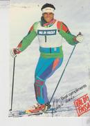 Sportif, Alberto Tomba Val Di Fassa  Skieur Vainqueur De La Coupe Du Monde No  Vg - Personalità Sportive