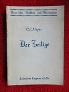 Der Heilige (Conrad Ferdinand Meyer) éditions Eugène Belin De 1939 - Livres, BD, Revues