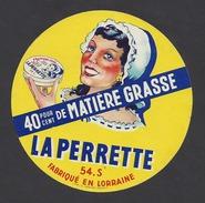 Etiquette De Fromage  -  La  Perrette  -   Laiterie Saint Hubert  à  Nancy  (54 S ) - Fromage