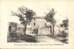 15 ème CORPS D' ARMEE. 15ème SECTION. CASERNE DU ROUET - Otros