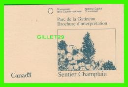 LIVRE - BROCHURE D'INTERPRÉTATION DU PARC DE LA GATINEAU, QUÉBEC EN 1989  - SENTIER CHAMPLAIN - 20 PAGES - - Tourisme