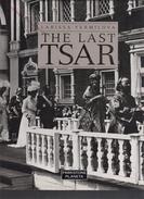 Le Dernier Tsar , The Last Tsar , Romanov, Nicolas II , Russie Impériale , Romanof , - Europe