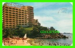 ACAPULCO, MEXIQUE - HOTEL Y PLAYA DE CALETA - TRAVEL IN 1966 - - Mexique