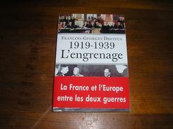 1919-1939 L'ENGRENAGE / F.G. DREYFUS - Guerre 1939-45