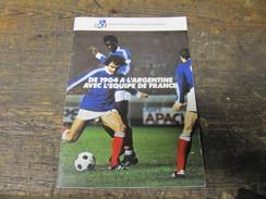 Livre Fascicule Football Fff De 1904 à L'argentine Avec L'équipe De France - Sport
