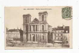 Cp , 90 , BELFORT , église SAINT CHRISTOPHE ,voyagée , Ed : Lardier - Belfort - Città