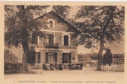 Dep 33 - Marcheprime - Route De Bordeaux Arcachon - Hôtel Des Voyageurs  : Achat Immédiat - France
