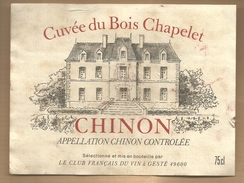 Etiquette De Vin Cuvée Du Bois Chapelet Chinon Gesté - Alcool Cru Vignoble Château ... - Castles