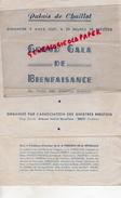 75- PARIS -PROGRAMME PALAIS CHAILLOT-9 MARS 1947-GALA BIENFAISANCE AU PROFIT DES SINISTRES BRESTOIS- BREST-MAURE MAIRE - Programs
