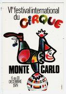 Mnc006 Monaco VIe 6em Festival International CIRQUE MONTE CARLO 6-10 Décembre 1979 Clown GONZAGUE ¤ CPM Toilee CI - Mónaco