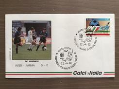 Busta Ufficiale Calcio Italia Campionato Italiano Di Calcio Serie A 1991-92 Inter-Parma 12-4-1992 - Storia Postale