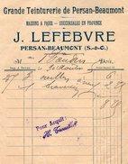 VP7115 -  Facture  - Grande Teinturerie De PERSAN BEAUMONT - Maison A PARIS - J.LEFEBVRE à PERSAN BEAUMONT - France