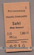 Pappfahrkarte  (DDR Reichsbahn)-->  Meuselb-Schwarzmühle -- Suhl über Arnstadt - Treni