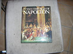 The Horizon Book Of The Age Of Napoleon /J.C HEROLD - Europe
