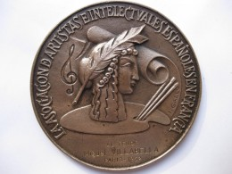 Médaille, La Asociacion D'Artistas Eintelec Espanoles En Francia, Offert M. VILLABELLA En 1952 Paris. Par I. GALLO - Espagne