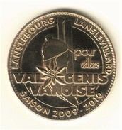Medaille Arthus Bertrand 73.Valcenis Vanoise 2009 Saison 2009-2010 - Arthus Bertrand