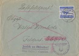 DR Feldpostbrief EF Minr.1 Bremen 30.5.42 Mit Dem Stempel Zurück An Den Absender Neue Anschrift Abwarten - Briefe U. Dokumente