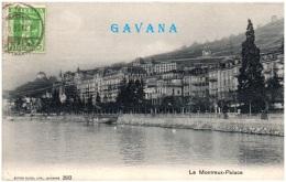 VD - MONTREUX - Le Montreux-Palace  (Recto/Verso) - VD Vaud