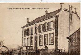 88      COLROY La GRANDE                  Mairie Et Maison D' Ecole - Colroy La Grande