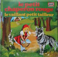 Disque Petit 33 Tours Le Petit Chaperon Rouge Le Vaillant Petit Tailleur - Children