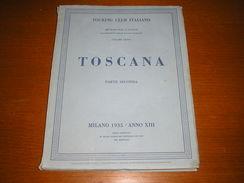 TOSCANA PARTE SECONDA - Tourisme, Voyages