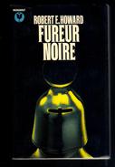 Livre: Fureur Noire Par Robert E. Howard, Marabout (16-2869) - Marabout SF
