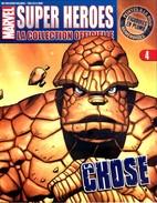 FASCICULE N°4 LA CHOSE - SUPER HEROES © MARVEL 2006 - Marvel France