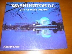 WASHINGTON D.C. CITY OF MANY DREAMS / MARVIN KARP - Culture