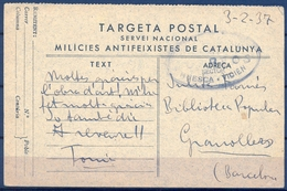 GUERRA CIVIL , MILICIES ANTIFEIXISTES, GENERALITAT DE CATALUNYA , HUESCA - VICIEN CIRCULADA A GRANOLLERS - 1931-Today: 2nd Rep - ... Juan Carlos I