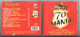 CD 70 MANIA - CUGINI DI CAMPAGNA SORRENTI FORMULA 3 BEANS SOFFICI SAPIENS I CAMALEONTI I NUOVI ANGELI I SANTO CALIFORNIA - Musicals