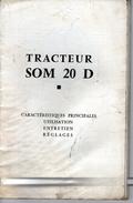 Livre D'entretien,utilisation Et Réglages Des Tracteur Som 20d - Supplies And Equipment