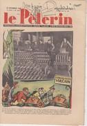 Revue LE PELERIN 27 Novembre 1938, Course à L'armement, Français, Tu Fais Partie De La Grande France...Foch, - 1900 - 1949
