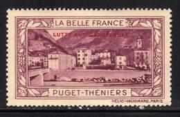 VIGNETTE NEUVE ** LA BELLE FRANCE - LUTTE ANTI-CANCEREUSE - PUGET THENIERS - Commemorative Labels