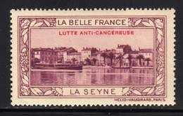 VIGNETTE NEUVE ** LA BELLE FRANCE - LUTTE ANTI-CANCEREUSE - LA SEYNE - Commemorative Labels