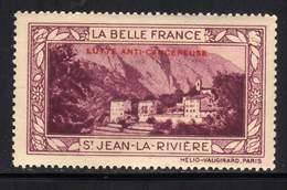 VIGNETTE NEUVE ** LA BELLE FRANCE - LUTTE ANTI-CANCEREUSE - SAINT JEAN LA RIVIERE - Commemorative Labels